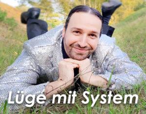 Lüge mit System - Tommy Toskonaut
